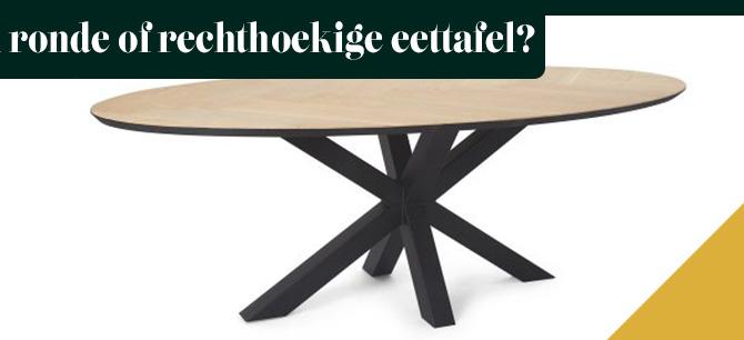 Een ronde of rechthoekige eettafel: wat is beter?